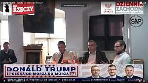 Donald TRUMP i Polska od morza do morza?